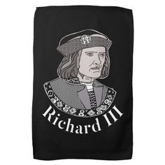 Richard III King of England Kitchen Towel - tap/click to personalize and buy #richardiii #englishmonarchy #englishhistory #historybuff #historygift #historystudent Richard Iii Society, King Richard, Anniversary Quotes, Love Messages, Kitchen Towels, Keep It Cleaner, England, Monogram, Artwork