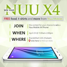 Free food, t-shirts and more from Nuu Mobile. Win a free Nuu X4! April 23rd  11:00 AM - 2:00 PM at our BrandsMart USA Hialeah location right off the Palmetto Expressway NW 47th Ave exit. Click for more information!  #nuu #mobile #LTE #android #tech #deal #cellphone #smartphone #sale #event