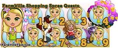 FarmVille Shopping Spree Quests http://farmvilletask.com/farmville-quest/shopping-spree/