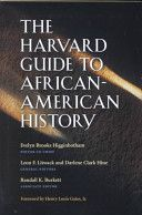 The Harvard guide to African-American history - Evelyn Brooks Higginbotham, editor-in-chief - REF E185 .H326 2001