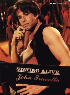 90 Best Saturday Night Feverstaying Alive Images Staying Alive