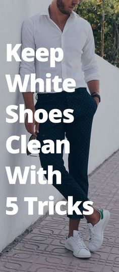 Keep your white sneakers from changing colors. 5 Tips For Keeping Your White Sne - Adidas White Sneakers - Latest and fashionable shoes - Keep your white sneakers from changing colors. 5 Tips For Keeping Your White Sneakers Clean How To Clean White Shoes, White Shoes Men, Clean Shoes, White Sneakers For Men, Cleaning White Shoes, Mens Fashion Blog, Fashion Mode, Mens Fashion Shoes, Sneakers Fashion