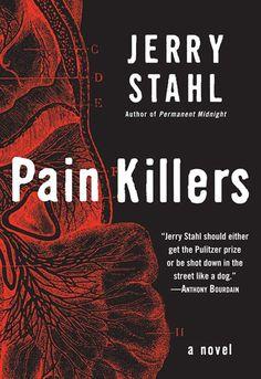 Amazon.com: Pain Killers: A Novel eBook: Jerry Stahl: Kindle Store