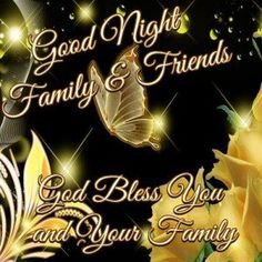 Good Night Everyone, God Bless You! Good Night Family, Good Night Everyone, Good Night Friends, Good Night Wishes, Good Night Sweet Dreams, Good Night Quotes, Morning Quotes, Good Night Prayer, Good Night Blessings