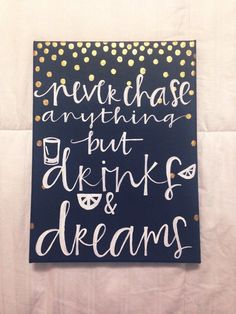 Drinks and Dreams 9x12 canvas quote by luckylanestudio on Etsy