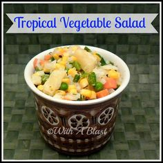 With A Blast: Tropical Vegetable Salad