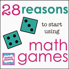 Making Meaning: Why Use Math Games?