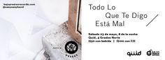 Easy Easy // Todo Lo Que Te Digo Está Mal - Banner Guatemala