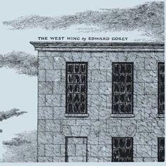 The West Wing by Edward Gorey http://www.amazon.com/dp/1608190641/ref=cm_sw_r_pi_dp_2c1hub0RJJVP3