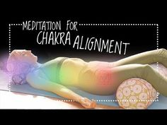 The 7 Chakras Alignment Guided Meditation for Beginners | Chakra Balancing and Healing (30-min) - YouTube