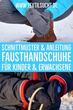 Schnittmuster und Schritt für Schritt Nähanleitung zum Nähen von Fausthandschuhen (Fäustlingen) in 9 Größen für Kinder und Erwachsene. Diy Mode, Diy And Crafts, Knitting, Pattern, Inspiration, Clothes, Sewing Ideas, Babys, Beanies