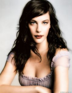 Liv Tyler...I think she is one of the most beautiful young actresses around and I love her Dad..Steven...