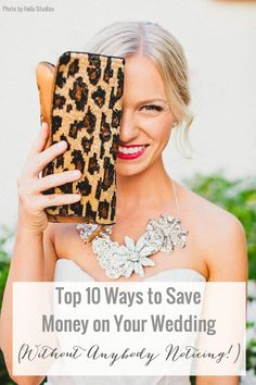 Top ten ways to save money on your wedding. These are great, very classy and not all time consuming