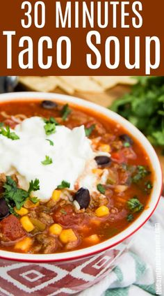 30 Minutes Taco Soup, so simple and the perfect quick and easy dinner idea. 30 Minutes Taco Soup, so simple and the perfect quick and easy dinner idea. Easy Taco Soup, Easy Soup Recipes, Dinner Recipes, Cooking Recipes, Healthy Recipes, Quick Taco Soup Recipe, Healthy Sweet Snacks, Healthy Tacos, Weight Watcher Taco Soup