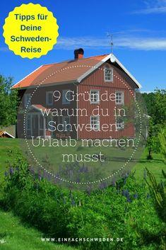 Warum solltest du im #Urlaub nach #Schweden fahren? 9 Gründe, die Deine #Reise in das nordische Land unterstützen. #einfachschweden