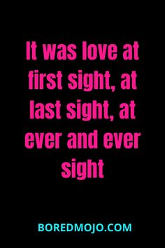 It was love at first sight, at last sight, at ever and ever sight Want You Back Quotes, Missing Someone Quotes, Love Quotes For Him, Relationship Questions, Relationship Texts, True Sayings, True Quotes, Sweet Love Words, Marine Love
