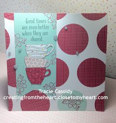 Cre8ing from the {Heart}: Tea-rrific | March SOTM | Blog Hop #CTMHSugarRush