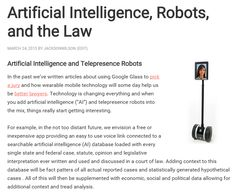 """Our new post about the future of law: """"Artificial Intelligence, Robots, and the Law"""" http://jacksonandwilson.com/ai-robots-law/"""