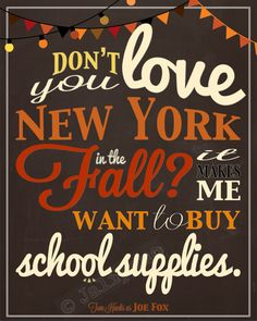 """Don't You Love New York in the Fall? It makes me want to buy school supplies."" - You've Got Mail Movie Quote Wall Art INSTANT DOWNLOAD Printable 8x10 / 16x20 NYC Autumn Harvest Street Festival Home Decor Tom Hanks September October November"
