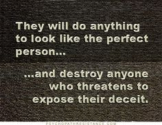 Narcissists are deceitful creatures who portray themselves to be 'prefect'.