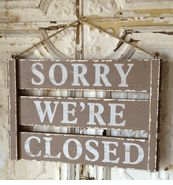 Make a reversible sorry we're closed/Come in we're open sign for the kitchen