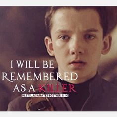 I will be remembered as a killer!!