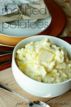 Just Another Day in Paradise: Garlic Cream Cheese Mashed Potatoes (Thanksgiving: Let's Eat Week)