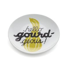 More punny gourd kitchenware:  Gourd Pun Plate  | Crate and Barrel