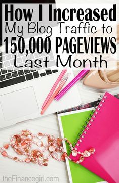 Number 4 on this list is a game changer | Blog Tips | How to increase your monthly blog traffic.