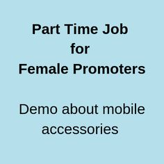 Requirement of 3 female promoters for mobile accessories promotion activity. Work Profile, Sunday Dress, Part Time Jobs, Mobile Accessories, Mumbai, Female Models, Promotion, Activities, Girl Models