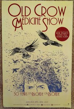 OLD CROW MEDICINE SHOW Album POSTER 50 Years Of Blonde On Blonde BOB DYLAN