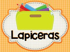 Lapiceras Preschool Projects, Activities For Kids, Professor, Printable Labels, English Class, Your Teacher, I School, Classroom Decor, Keep It Cleaner