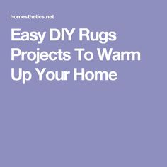 Easy DIY Rugs Projects To Warm Up Your Home
