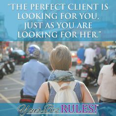 Three Characteristics Of The Perfect Client | Dallas Small Business Coaching to Grow Your Business| Dallas, Texas