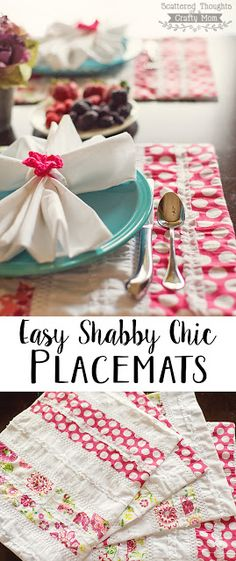 These Shabby Chic Placemats look fabulous on the table and they are so easy to make!.