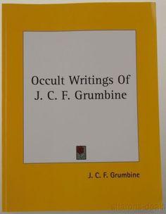 Occult Writings J C F Grumbine 1906 Kessinger 2005 PB Philosophy Mind Body NEW