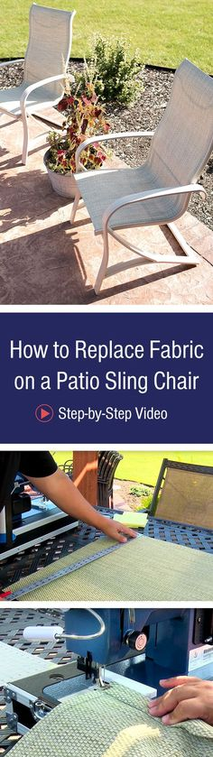 Give your patio sling chairs new life by replacing the fabric. We'll show you how in this step-by-step video.