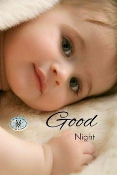 Good Night Baby, Smile Quotes, Face, Faces