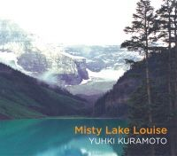 Yuhki Kuramoto: Misty Lake Louise [한국 한정 2CD 에디션]