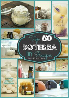 Top 50 DoTerra DIY Recipes #Do it yourself | SarahTitus.com | Saving Money Never Goes Out of Style