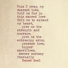 Love prayers :heart: **The book Naked Soul: The Erotic Love Poems is now available both in print & eBook. Check it out on Amazon, B&N or Goodreads.** For soulful blog posts (over 80,000 words) please visit www.nakedsoulpoems.com