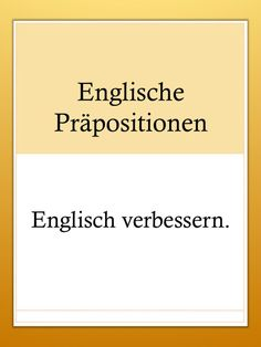 Grammatik: Englische Präpositionen Today I would like to introduce some expressions that are often translated incorrectly into English, because English uses different prepositions than German. English Prepositions, English Grammar, Teaching English, German English, Learn English, School Quotes, Expressions, English Lessons, Fun Learning