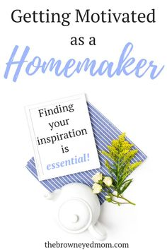 I don't know about you, but sometimes it's extremely difficult for me to find motivation and joy in my homemaking. But finding inspiration to keep you going is essential! Becoming Mom, Finding Motivation, Tired Mom, Organized Mom, Quotes About Motherhood, Marriage And Family, Inspirational Message, Christian Living, Motivate Yourself