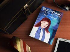Blockchain in Digital Marketing Blockchain, Digital Marketing, Books, Livros, Book, Libros, Book Illustrations, Libri