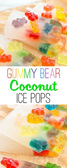 Gummy Bear Coconut Ice Pops. Stay cool and hydrated this summer with these fun popsicles!