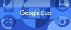 Duo: novo app do Google para videochamadas deve estar disponível ainda hoje - AndroidPIT