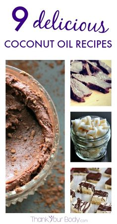 9 Delicious Recipes Using Coconut Oil | {Thank Your Body}