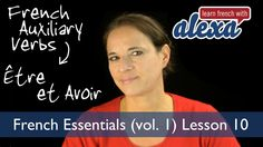 Être & Avoir (Learn French With Alexa's French Essentials - vol. 1 - Les...