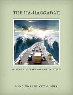 The Ha-Haggadah: A Series of Unfortunate Egyptian Events by Hilory Wagner - #1 in Amazon category today WHAT?! :) http://amzn.to/Q8nDWS