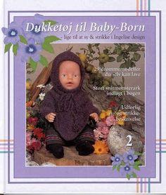 Album Archive - Dukketøj til Baby Born 2 - Ingelise Knitting Dolls Clothes, Doll Clothes Patterns, Doll Patterns, Knitting Patterns, Tiny Dolls, Bitty Baby, Reborn Dolls, Pattern Books, Kids And Parenting
